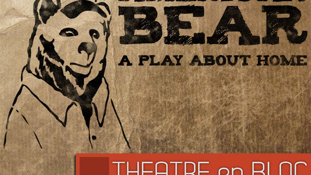 American Bear: A play about home project video thumbnail