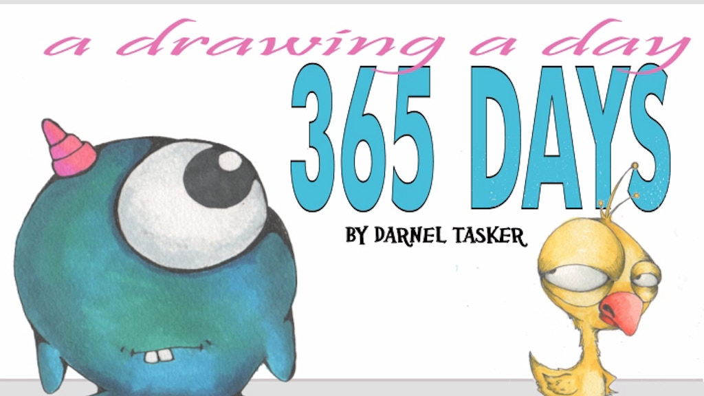 """365 DAYS """" A Drawing a Day"""" project video thumbnail"""