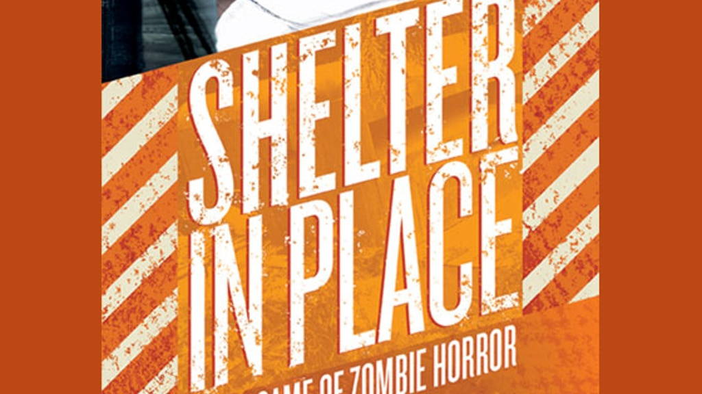 Shelter In Place: A Live Game of Zombie Horror project video thumbnail