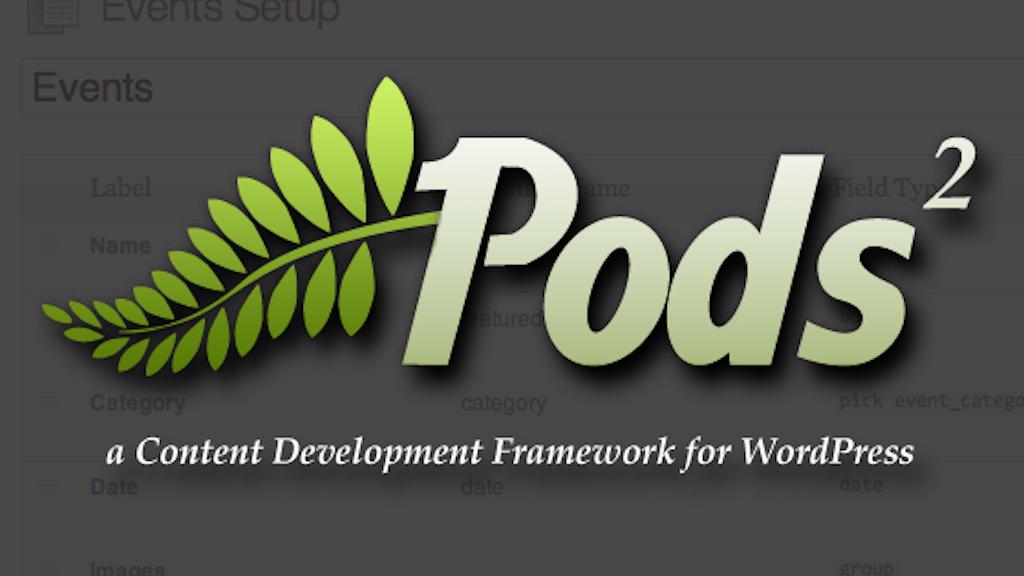Pods Development Framework 2.0 for WordPress project video thumbnail