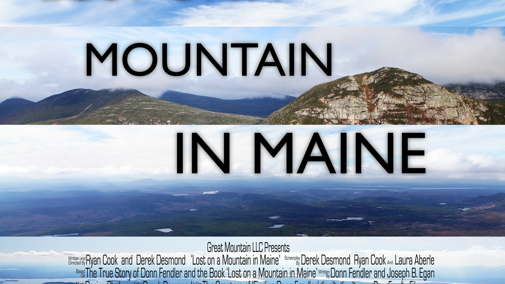 Lost On A Mountain In Maine: The Donn Fendler Film Project project video thumbnail