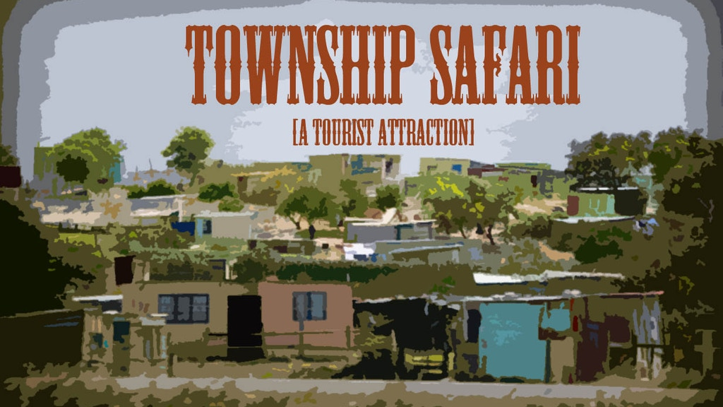 Township Safari [a tourist attraction.] project video thumbnail