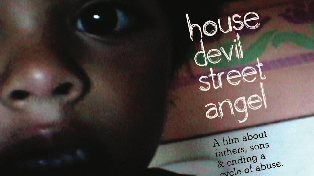 House Devil, Street Angel - A Personal Documentary Film project video thumbnail