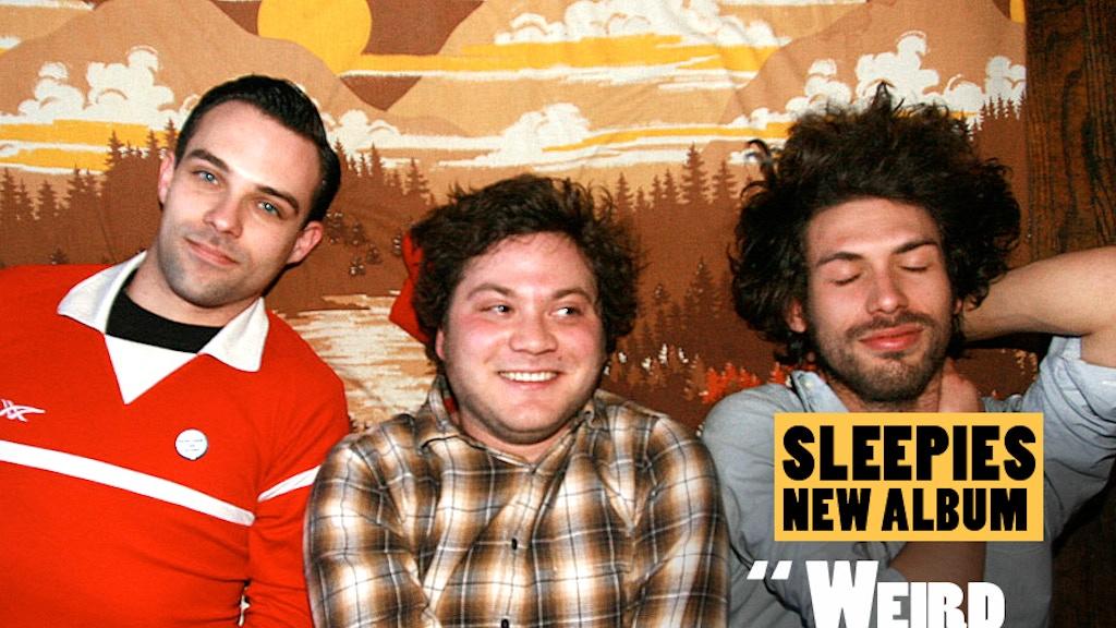 """SLEEPIES new album """"Weird Wild World"""" project video thumbnail"""