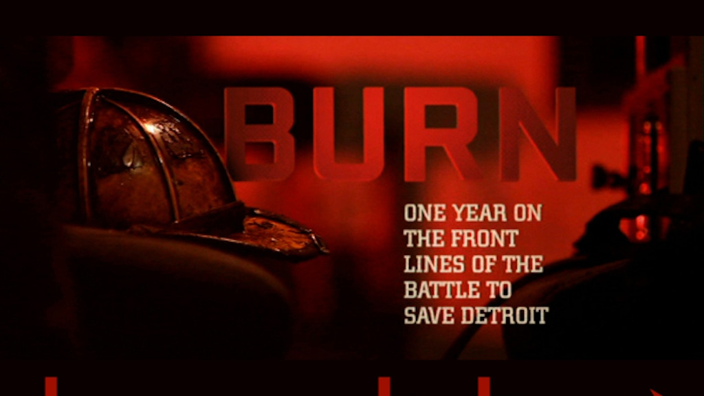 BURN: The Detroit Firefighter Documentary project video thumbnail