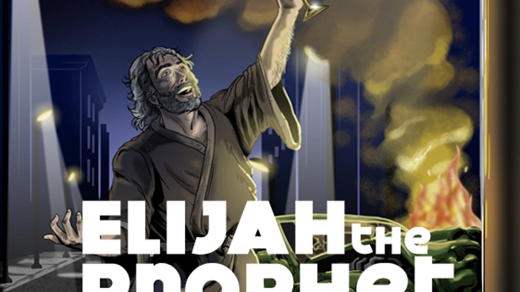 Elijah the Prophet - A Short Film project video thumbnail