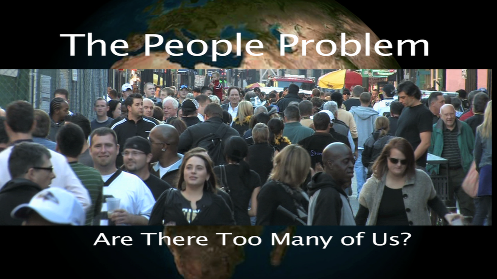 The People Problem:  Are There Too Many of Us? project video thumbnail