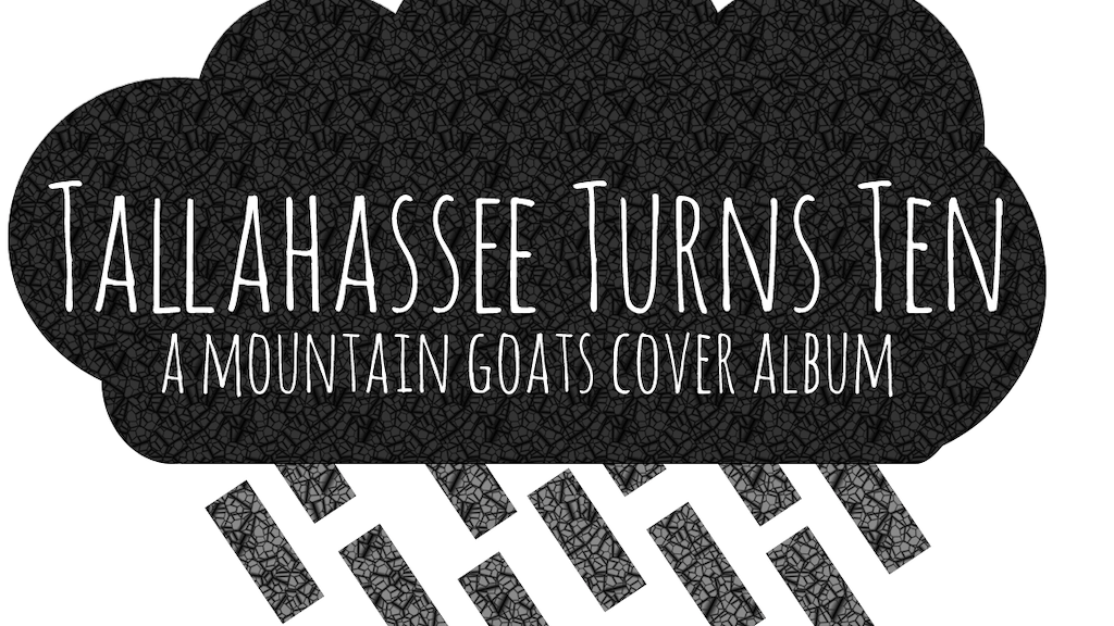 Tallahassee Turns Ten: a Mountain Goats Cover Album project video thumbnail