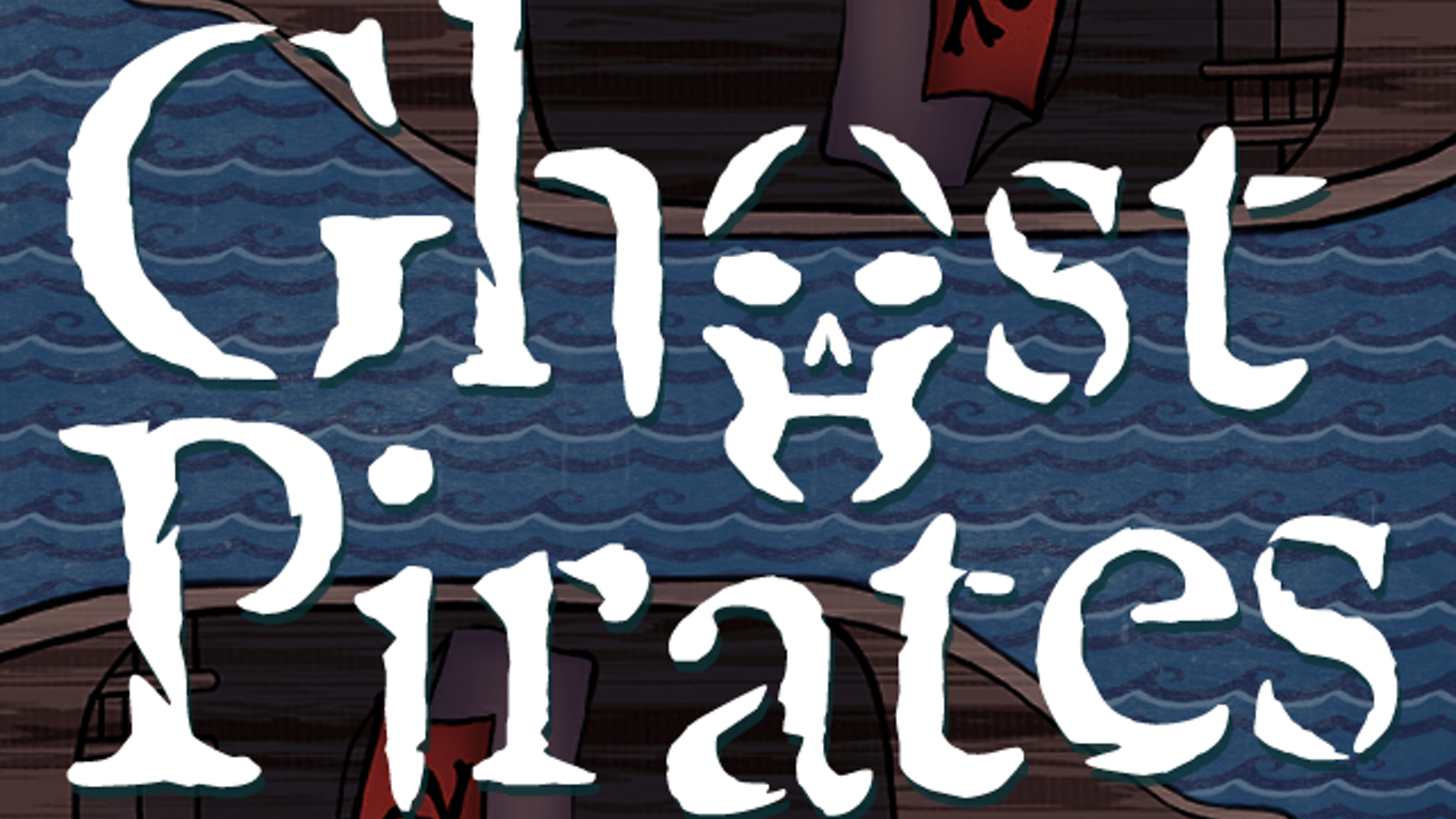 Ghost Pirates - a board game of ship to ship tactical action
