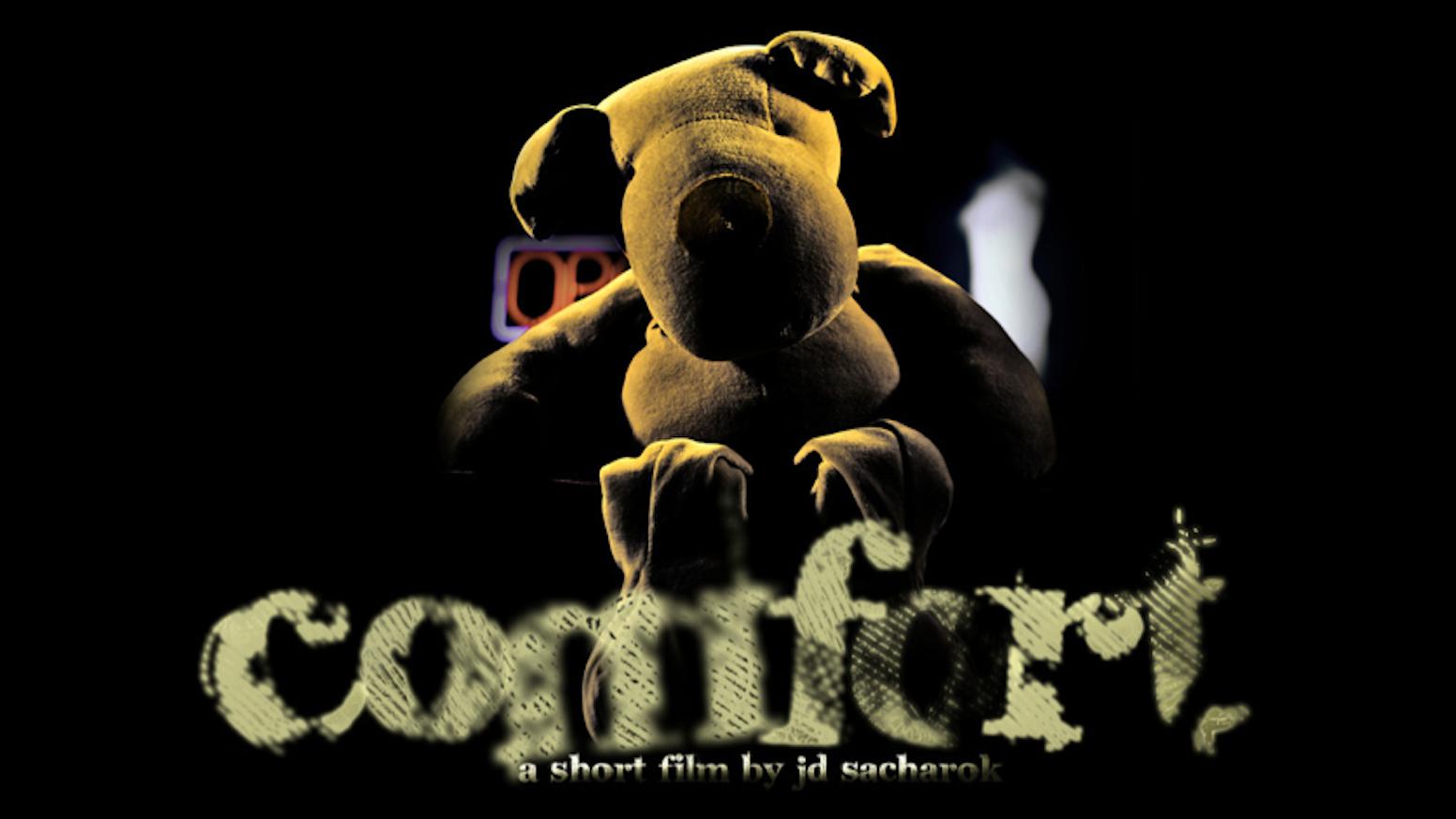 comfort independent short film by comfort movie kickstarter