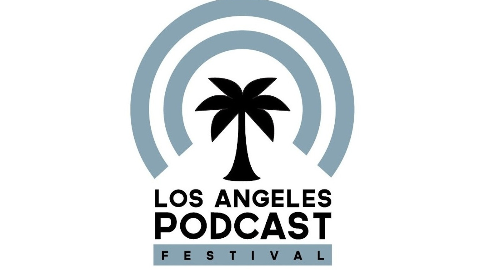 Los Angeles Podcast Festival By Elwood, Mancini, Anthony
