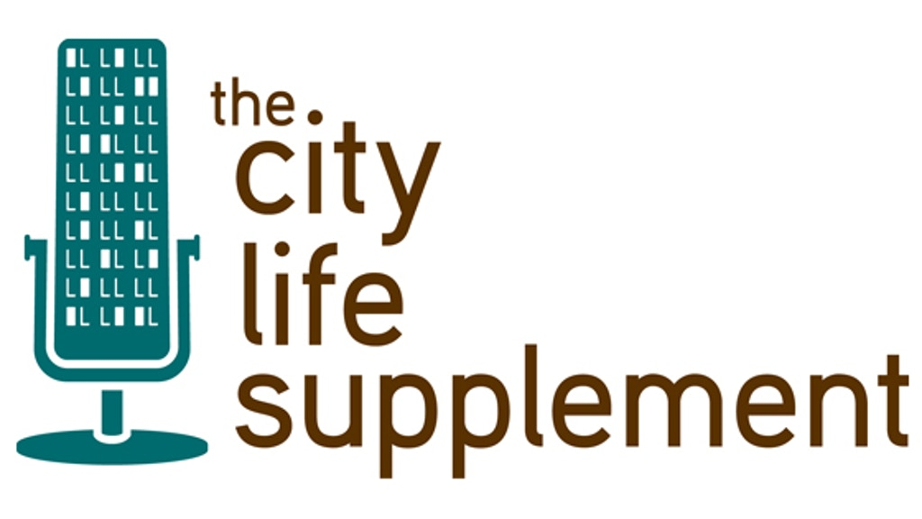 The City Life Supplement - A Live Radio Show & Podcast project video thumbnail