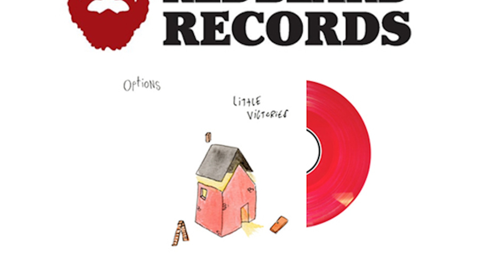 Options and Redbeard Records are teaming up to release Little Victories on  250 hand-numbered copies of colored vinyl. 4c49a8989