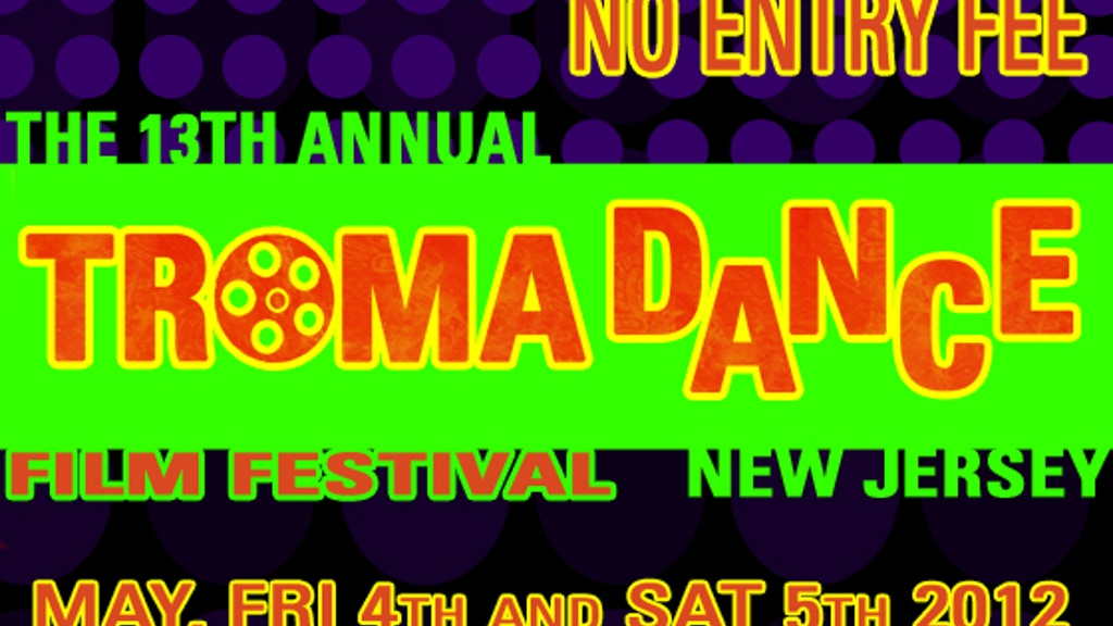 13th Annual TromaDance Film Festival (and it's all FREE) project video thumbnail