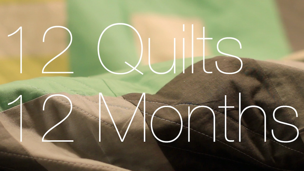 12 Quilts 12 Months project video thumbnail