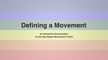 Interactive Documentary on Gay Rights in Ohio