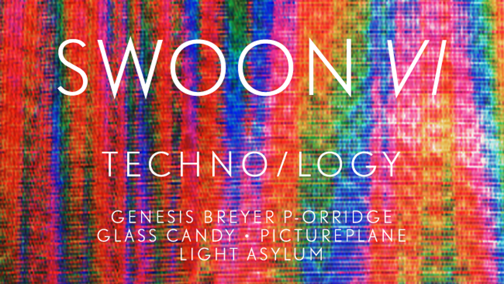 Swoon VI--The Techno/logy Issue project video thumbnail