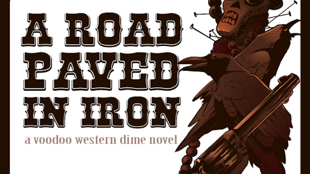 A Road Paved in Iron: A Voodoo Western Dime novel project video thumbnail
