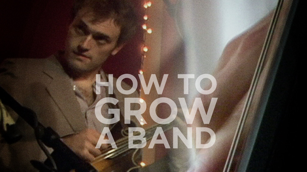 HOW TO GROW A BAND project video thumbnail