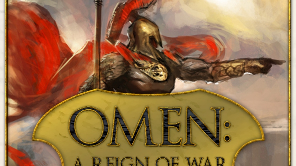 Omen: A Reign of War.  Second Edition. project video thumbnail
