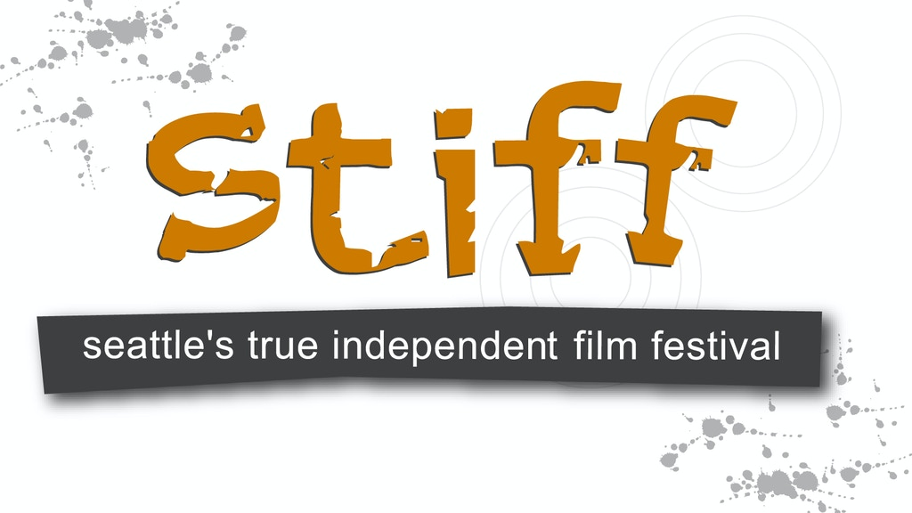 8th Annual Seattle True Independent Film Festival STIFF project video thumbnail
