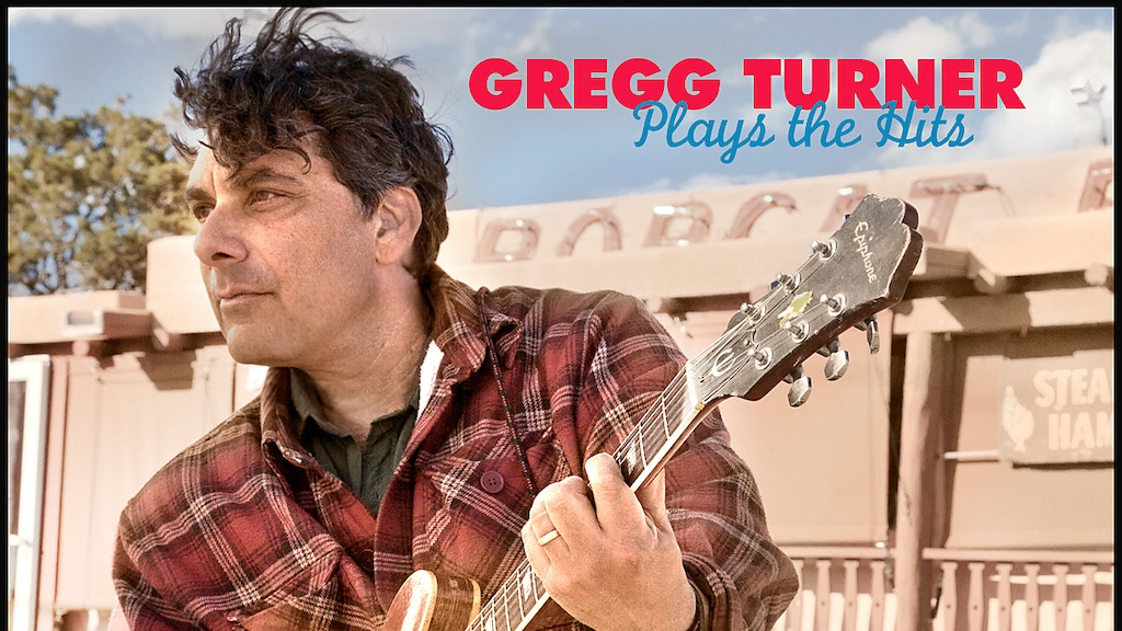"Gregg Turner ""Plays The Hits"" project video thumbnail"