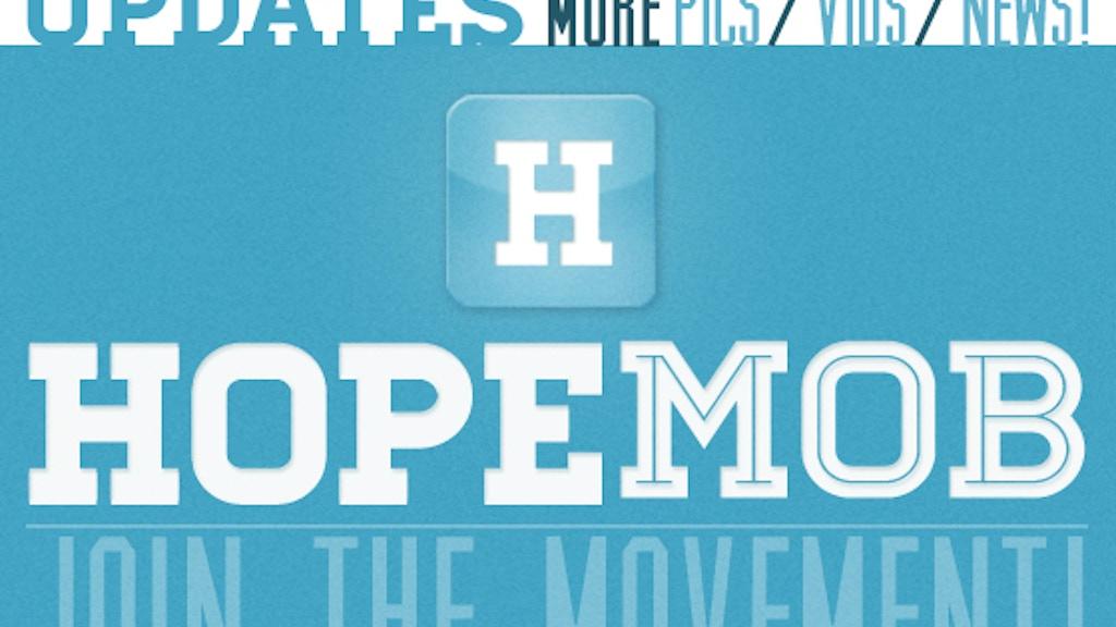HopeMob: What Happens When Generous Strangers UNITE! project video thumbnail