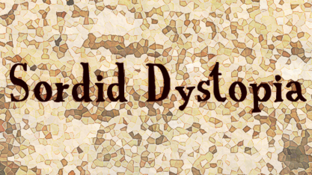 Sordid Dystopia - A Victorian Post-Apocalyptic RPG project video thumbnail