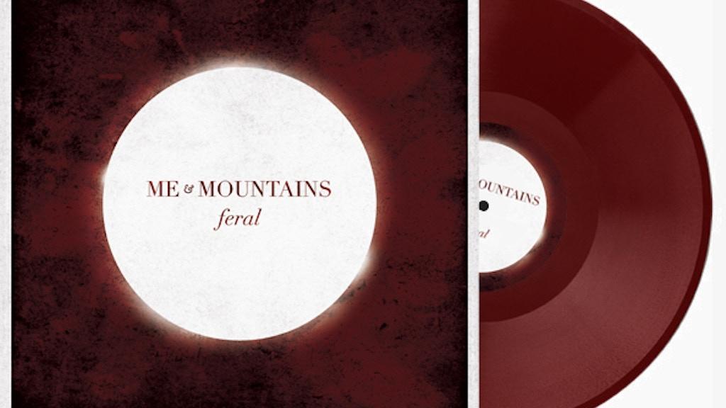 "Help put Me & Mountains new album ""FERAL"" on VINYL project video thumbnail"