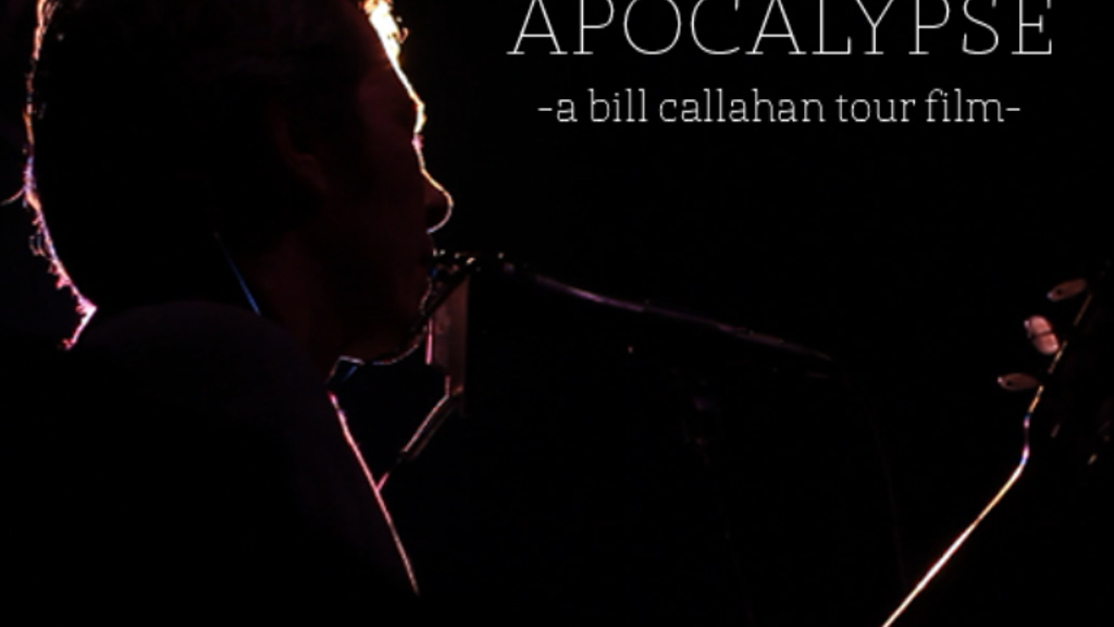 Apocalypse: A Bill Callahan Tour Film project video thumbnail