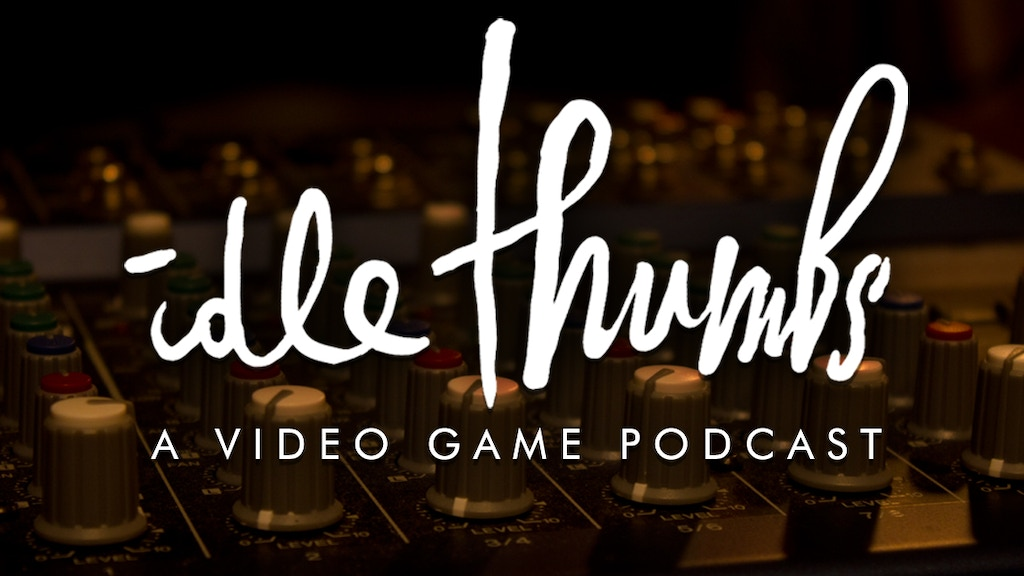 Idle Thumbs Video Game Podcast project video thumbnail