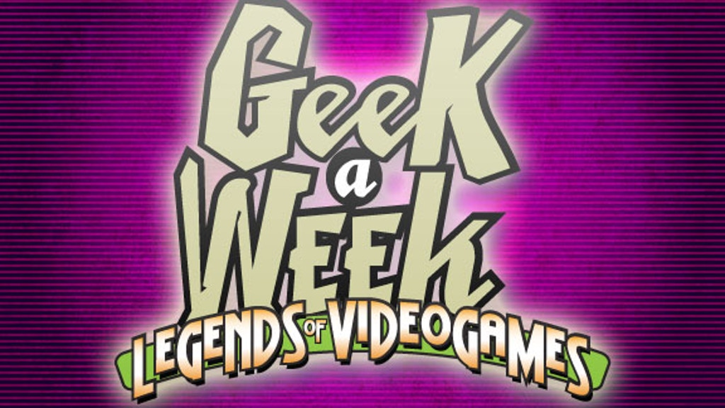 Geek A Week: Legends of Videogames project video thumbnail