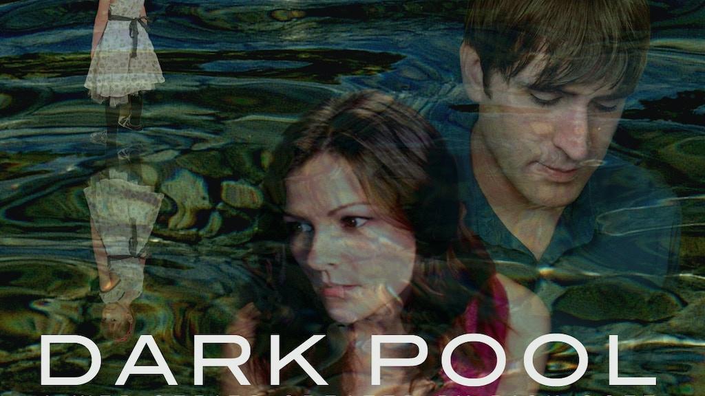 Help Us Fund DARK POOL Season Two project video thumbnail