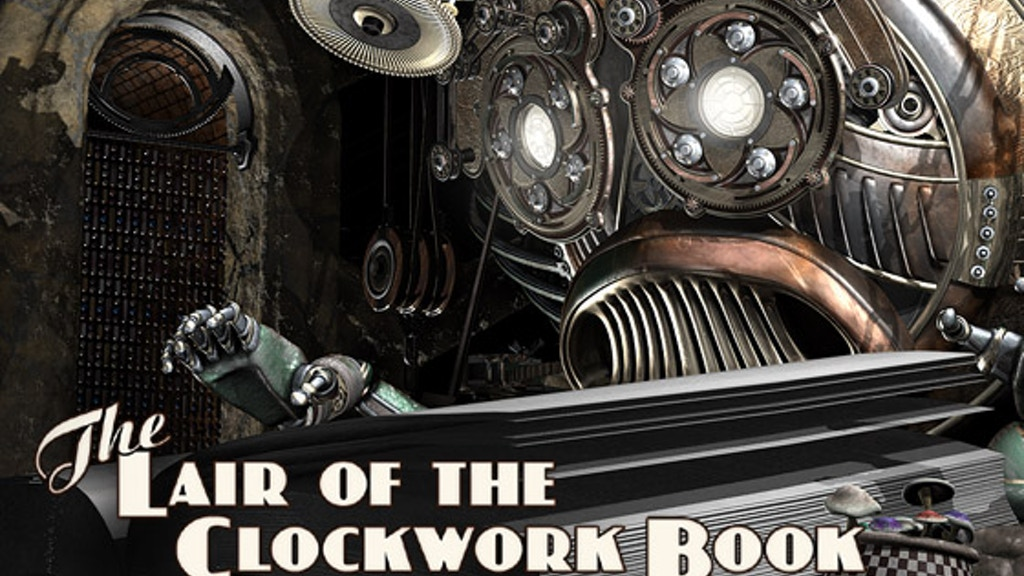 The Lair of the Clockwork Book: Limited Edition Hardcover project video thumbnail