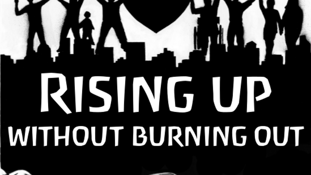 Mindful Occupation: Rising Up Without Burning Out project video thumbnail