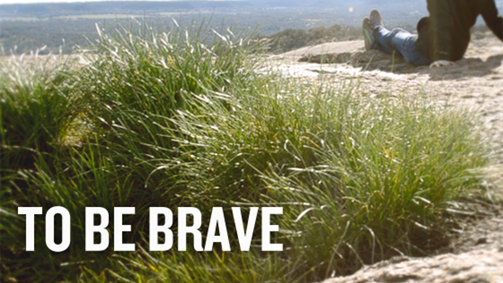 To Be Brave project video thumbnail