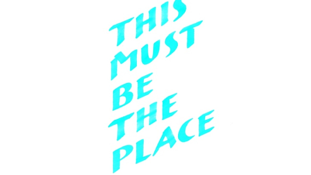 This Must Be the Place project video thumbnail