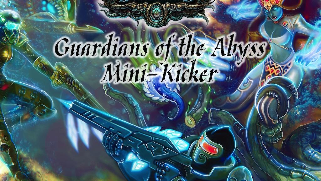 DeepWars - Guardians of the Abyss Mini-Kicker project video thumbnail