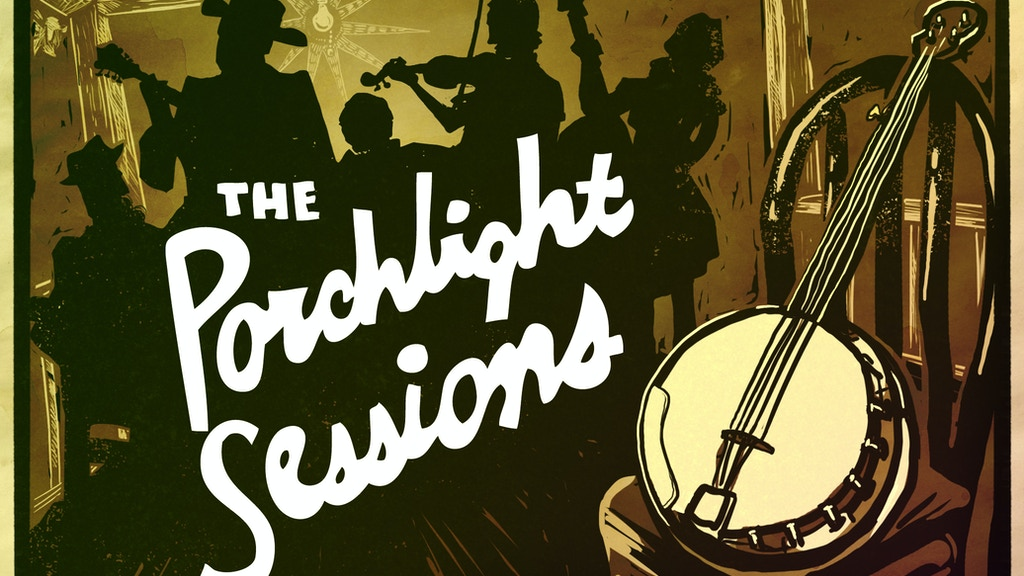 The Porchlight Sessions project video thumbnail