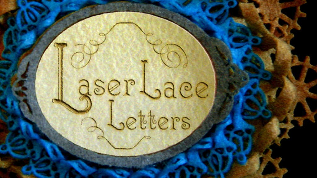 Laser Lace Letters - 7 Tangible Steampunk Stories project video thumbnail