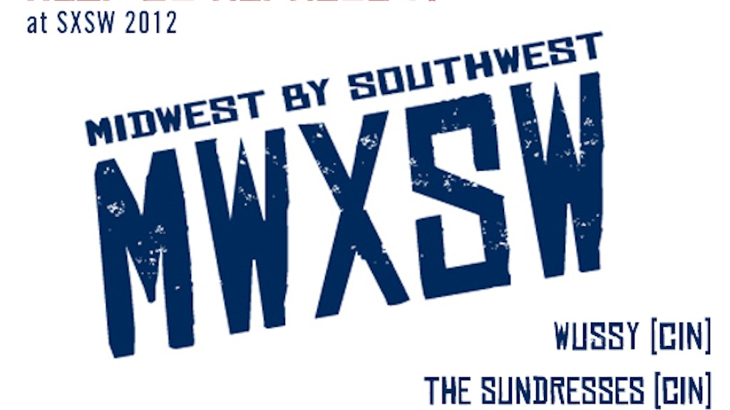 MIDWEST BY SOUTHWEST - A Midwestern Invasion of SXSW project video thumbnail