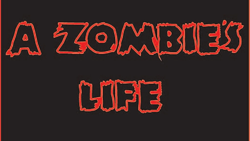 Zombie's Life project video thumbnail