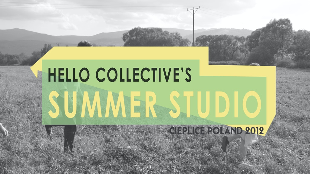 Hello Collective's Summer Studio 2012 project video thumbnail
