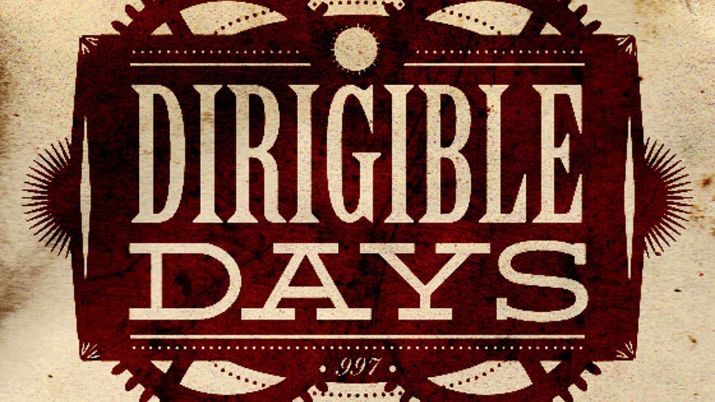 Dirigible Days -  Season One project video thumbnail