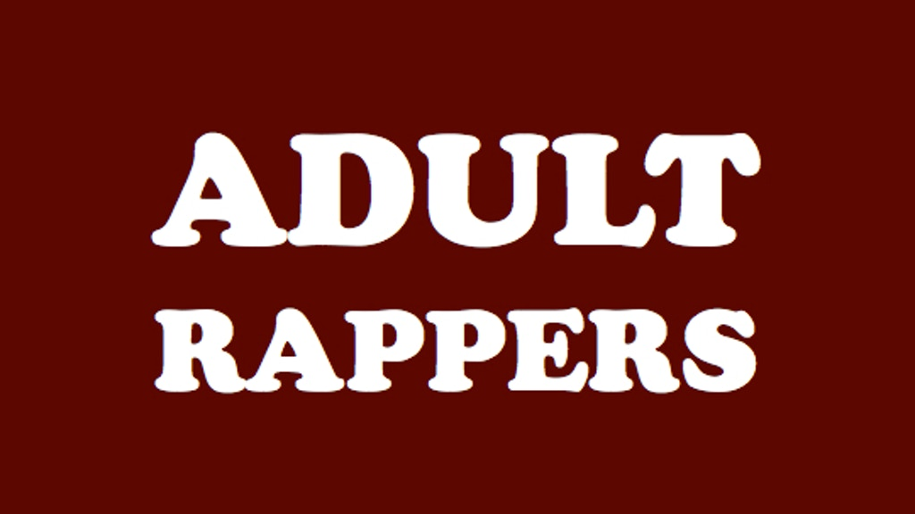 ADULT RAPPERS project video thumbnail