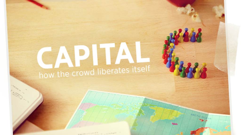 CAPITAL C - how the crowd liberates itself project video thumbnail