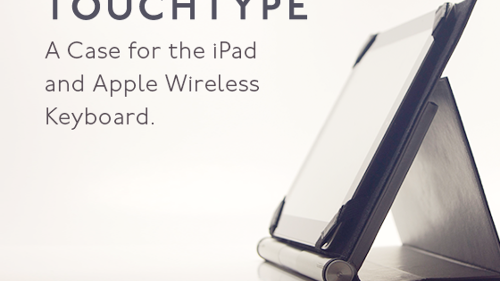 Touchtype: A Case for iPad and Apple Wireless Keyboard project video thumbnail