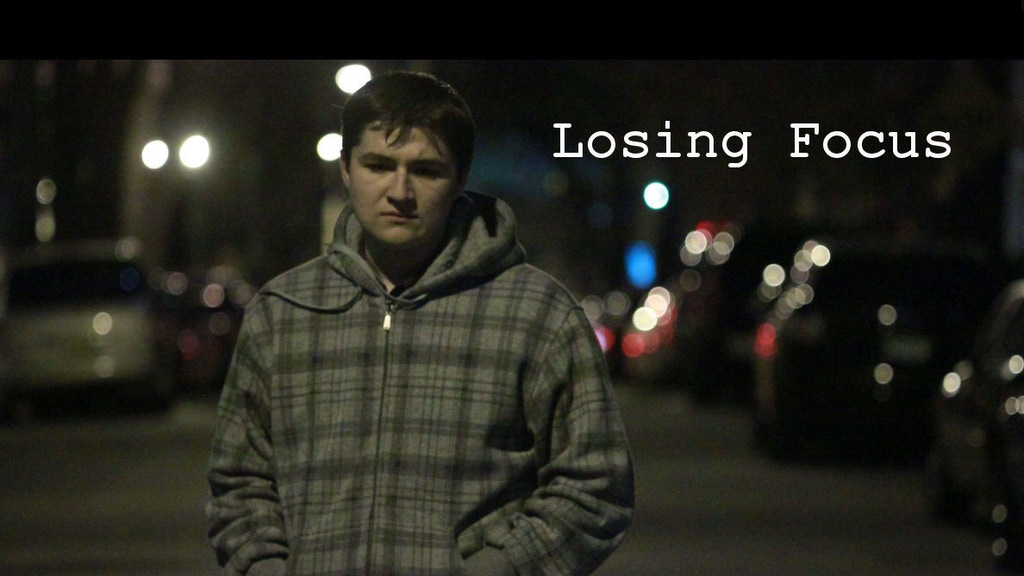 Losing Focus (Movie) project video thumbnail