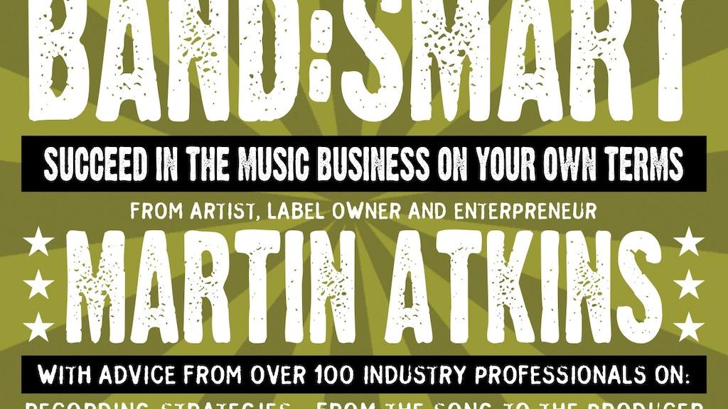Martin Atkins New Book - Band:Smart project video thumbnail