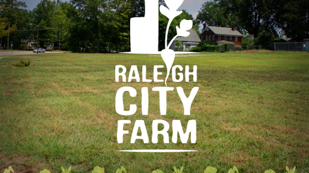 Raleigh City Farm — An Urban Farm Startup project video thumbnail